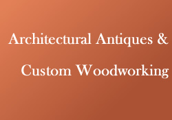 Massachusetts Architectural Antiques and Custom Woodworking